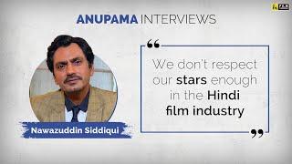 Nawazuddin Siddiqui Interview | Motichoor Chaknachoor | Anupama Chopra | Film Companion