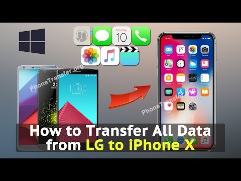 How to Transfer All Data from LG to iPhone X