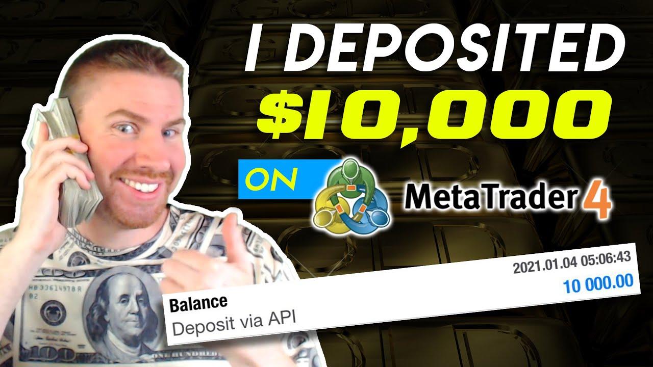 I Deposited $10,000 on MetaTrader4 | Best FOREX Broker for 2021