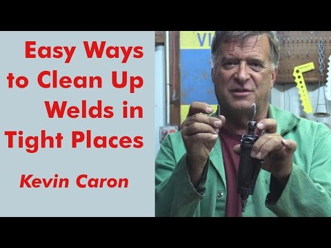 How to Clean Up Welds in Tight Places - Kevin Caron
