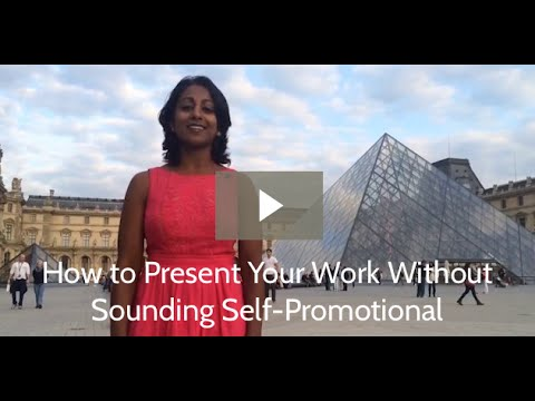 How to Present Your Work Without Sounding Self-Promotional | Poornima Vijayashanker
