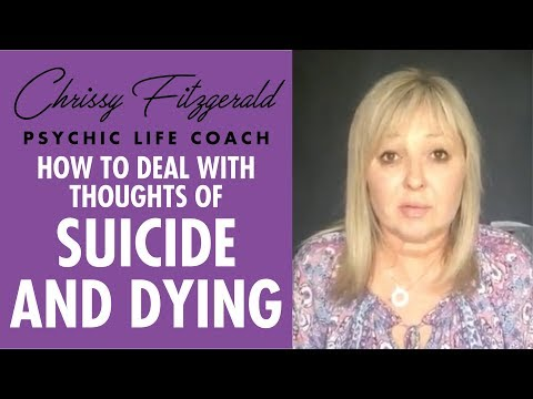 How to deal with thoughts of suicide and dying