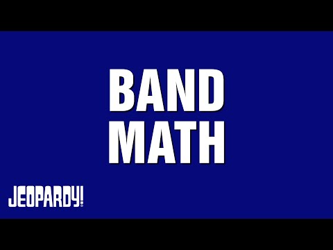 Test Your Skills with Band Math | JEOPARDY!