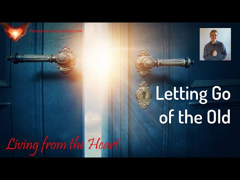 Letting Go of the Old Insight (Living from the Heart Series)