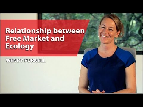 Wendy Purnell: Relationship between Free Market and Ecology