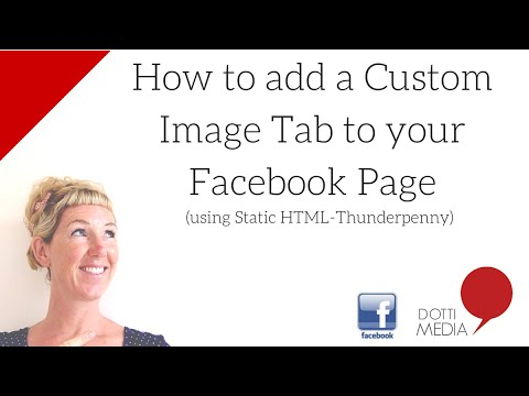 #GetFBSavvy: How to add a Custom Image Tab to Your Facebook Page using Static HTML-Thunderpenny