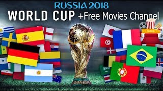 Watch FIFA World Cup 2018 / and Movies Channels.