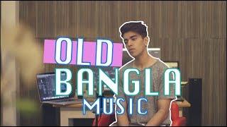 10 Old Bangla Songs