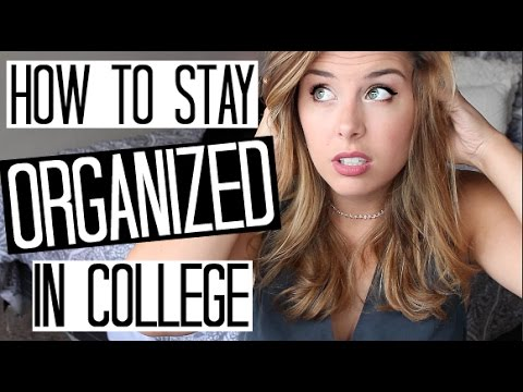 How To Stay Organized in College! // + Planner Organization!