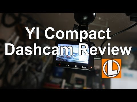 Yi Compact Dash Cam 1080P Full HD Review - Unboxing, Setup,  Settings, Installation, Video Footage
