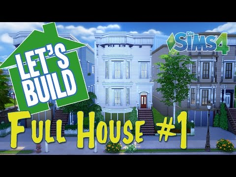 Sims 4 || Let's Build: Full House #1
