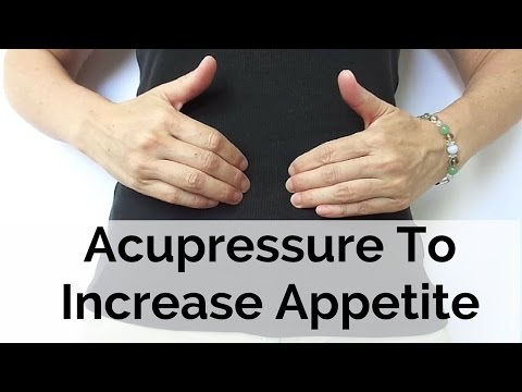 Acupressure to Increase Appetite - Massage Monday #289