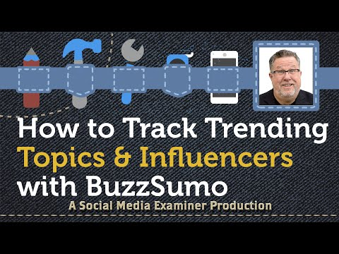 How to Track Trending Topics and Influencers with BuzzSumo