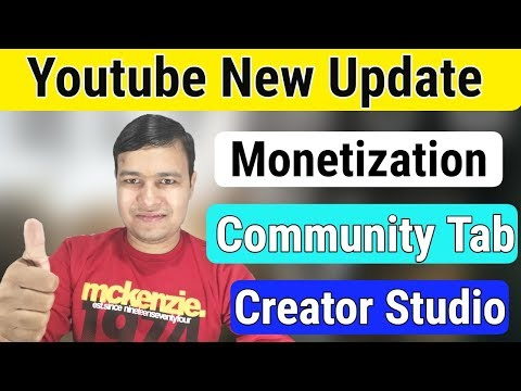 Youtube New Update - Monetization,Community Tab,Creator Studio Beta Update | Dec-2018 |