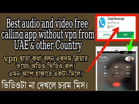 Best audio and video free  calling app without vpn from  UAE & other Country