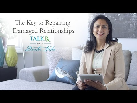 The Key to Repairing Damaged Relationships