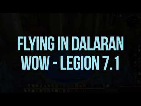 Flying in World of Warcraft - Legion 7.1