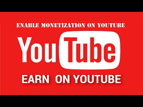 How To Enable Monetization on youtube 2017