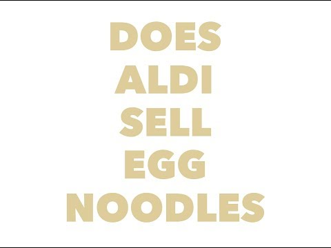Does Aldi sell egg noodles
