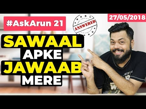 #AskArun 21 -Pixel 3, Vivo X21, Best TV in 40k, OnePlus 6 vs Samsung S9, Global vs English ROM, Vivo