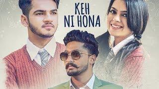 Keh Ni Hona: D Harp (Full Song) Arpan Bawa   Latest Punjabi Songs 2018