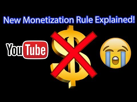 Youtube's New Monetization Policy 2018 Rule Explained!