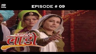 Na Aana Iss Des Laado - 23rd March 2009 - Full Episode