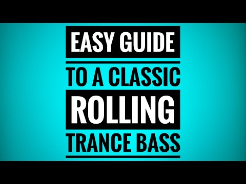 Making the Classic Rolling Trance Bass