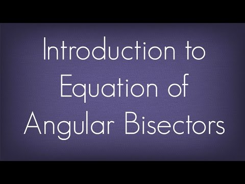 Introduction To Equation Of Angular Bisectors l Pair Of Straight Lines l Maths Geometry
