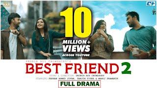 BEST FRIEND 2 | Farhan Ahmed Jovan | Tanjin Tisha | Probir Roy Chowdhury | Bangla New Eid Natok 2019