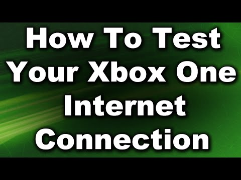 How To Test Your Xbox One Internet Connection