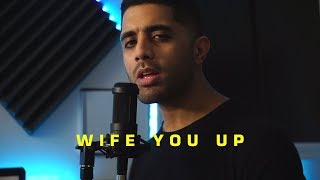 Aamir - Wife You Up (Acoustic)