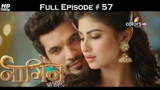 Naagin - Full Episode 57 - With English Subtitles