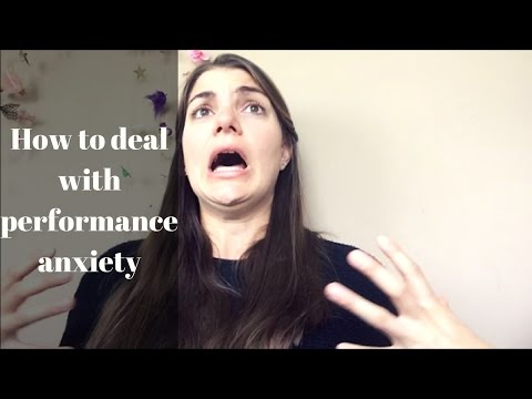 How to deal with performance anxiety/stage fright