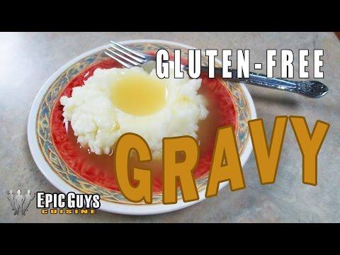 Gluten Free Gravy Recipe | Epic Guys Cuisine