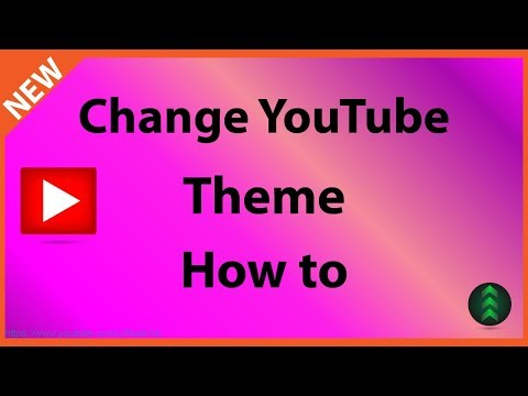How to Change Your YouTube Theme 2018