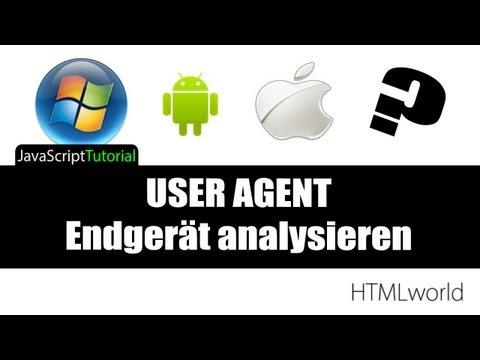 [GastTutorial] JavaScript Tutorial: Endgerät analysieren mit USER AGENT// deutsch