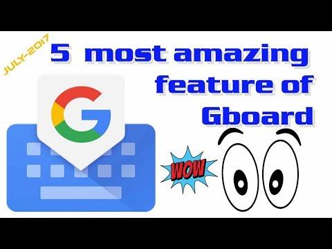 Google keyboard hidden features  Tips & Tricks. जबॉर् के ५ सबसे बेहतरीन फीचर जो आपको पता होना चाहिए