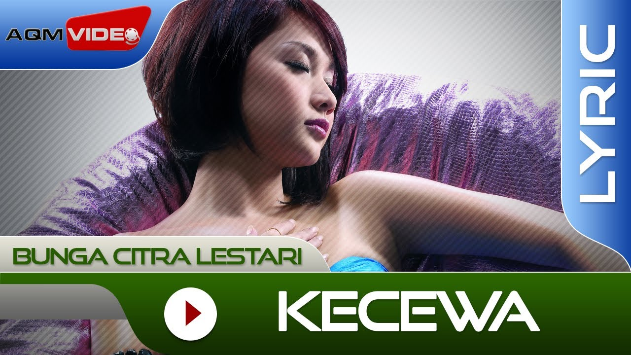 Download Bunga Citra Lestari - Kecewa MP3 Gratis