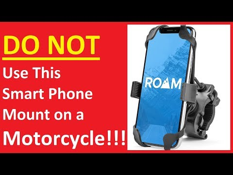 Don't Use This Roam Co-Pilot Smart Phone Mount on a Motorcycle