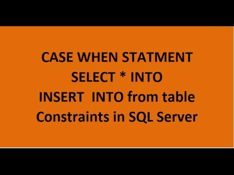 Case When & Constraints in SQL Server