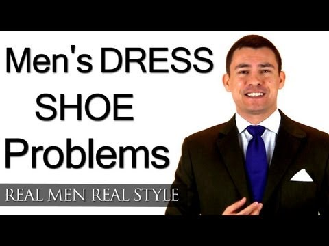 Men's Dress Shoe Problems - Man Always Scuffs Damages Dress Shoes - How To Prevent Shoe Damage
