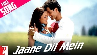 Jaane Dil Mein - Full Song | Mujhse Dosti Karoge | Hrithik Roshan | Rani Mukerji