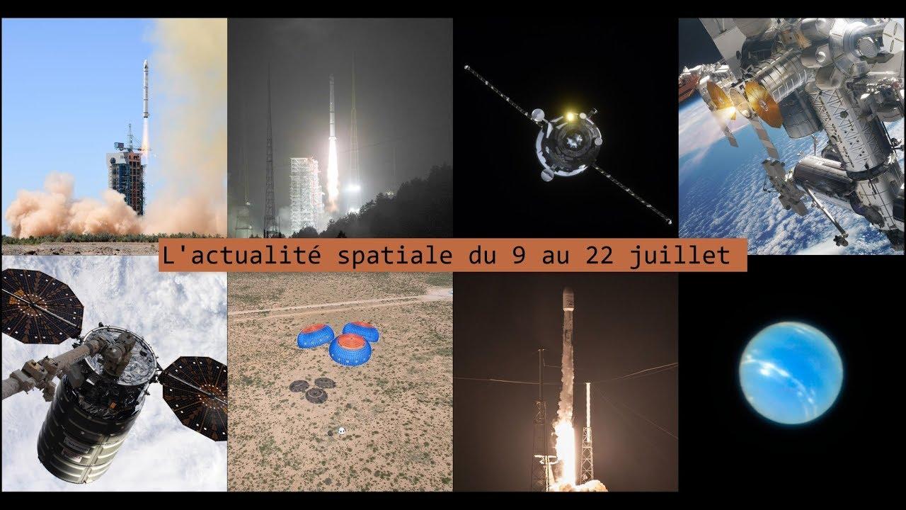 L'actualité spatiale de la semaine du 9 au 22 juillet : Lancements et ISS