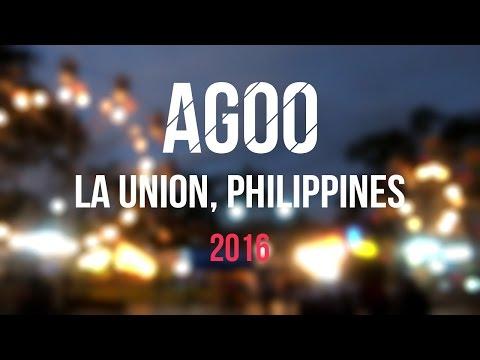 Agoo, La Union, Philippines 2016 | Agoo Kay Ganda