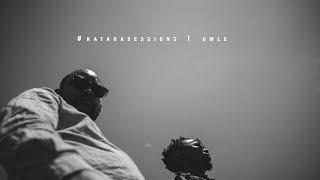 #katarasessions |  Umle