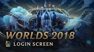 World Championship 2018 (ft. HEALTH)   Login Screen - League of Legends