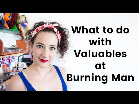 What to Do With Valuables at Burning Man