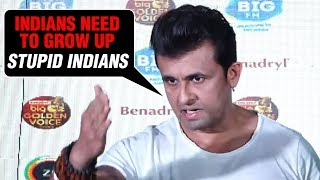 Sonu Nigam INSULTS Indians For India Pakistan Surgical Strike 2