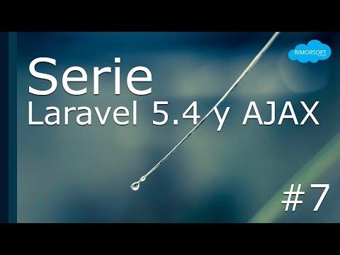 LARAVEL 5.4 y AJAX con jQUERY | Rimorsoft Online